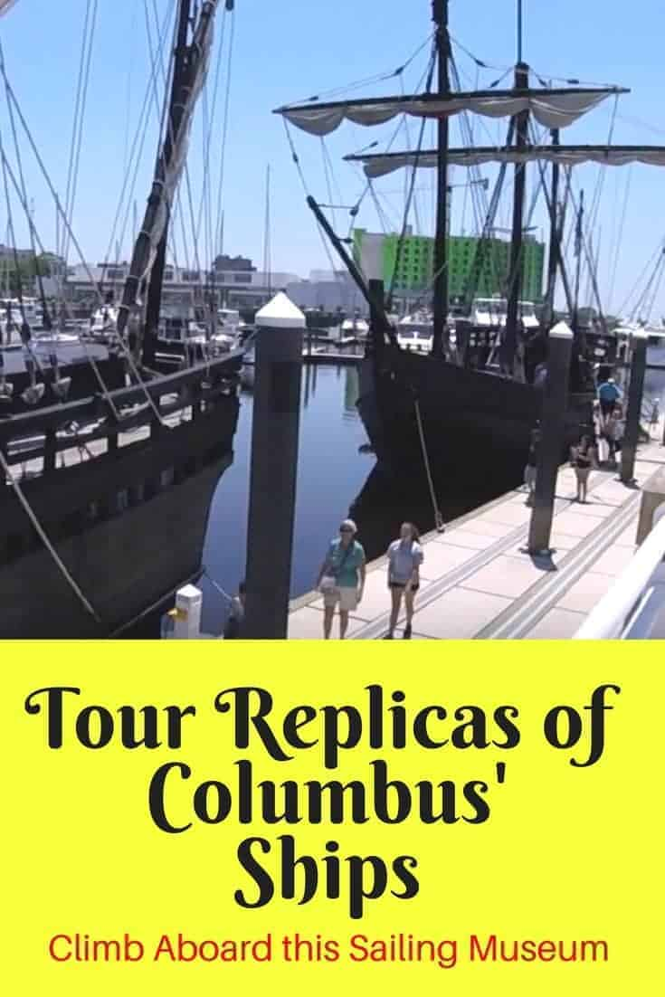 Discovering Columbus Ships: Touring the Replicas