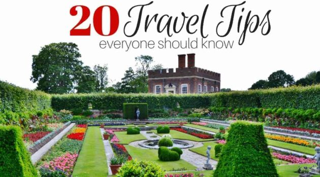 Use these 20 Travel Trips for Your Next Vacation