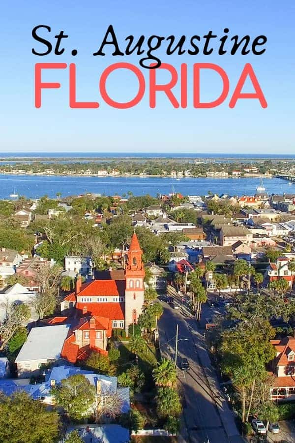 Things to do in St. Augustine Florida for a Weekend Trip