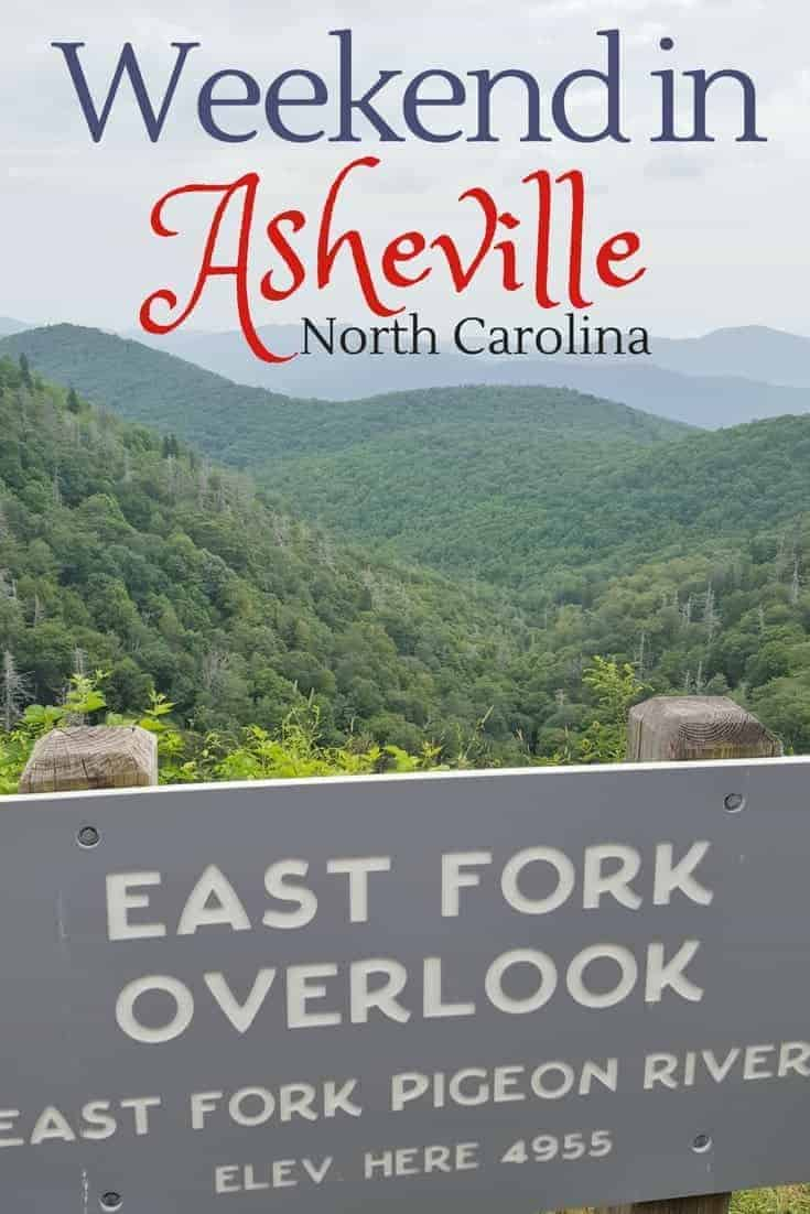 Asheville Weekend Getaway Itinerary