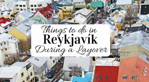 Layover activities in Reykjavik Iceland
