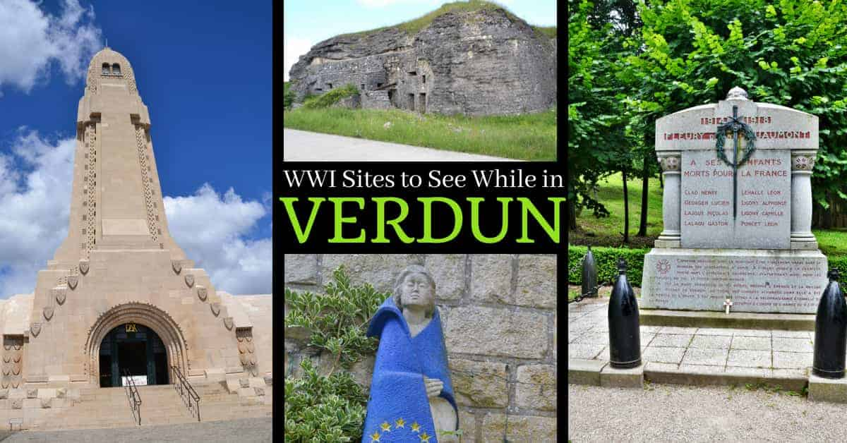 WWI Sites in Verdun France to Visit