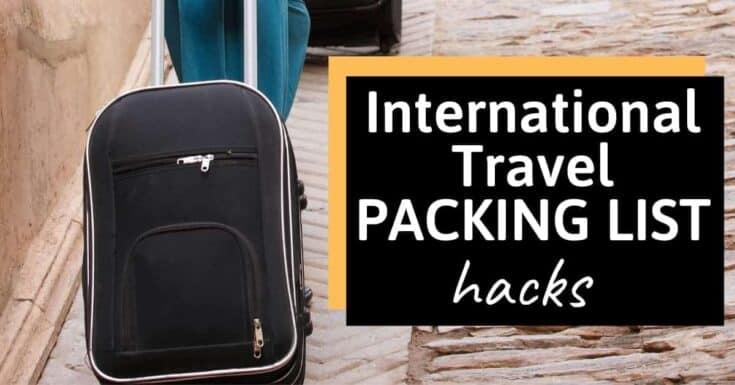 International Travel Packing List Hacks