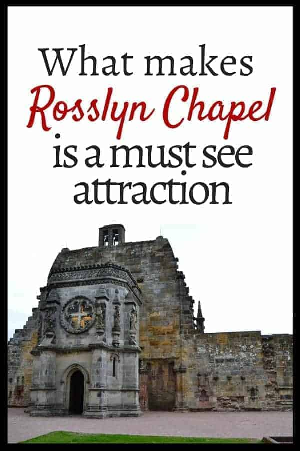 Why Rosslyn Chapel is a Must See Attraction