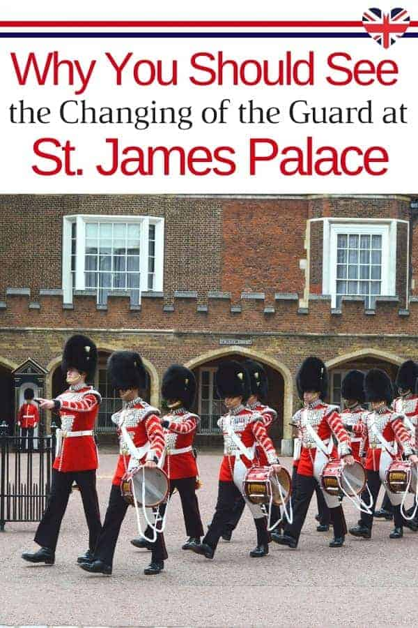 Why You Should See Changing of the Guard at St James Palace in London