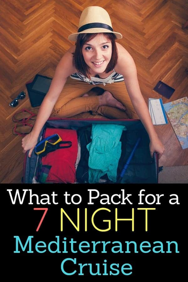 What to Pack for a 7 Night Mediterranean Cruise