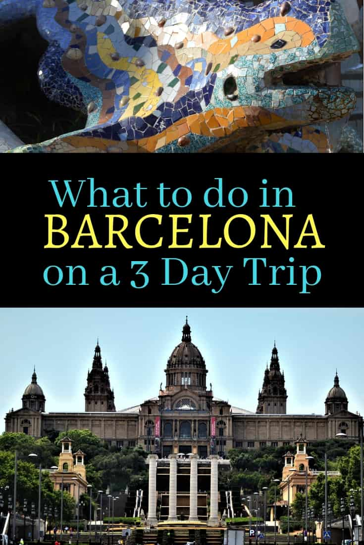 Guide to Spending 3 Days in Barcelona