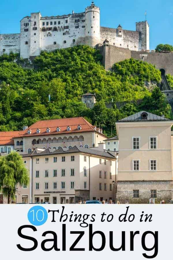 10 Things to do in Salzburg Austria
