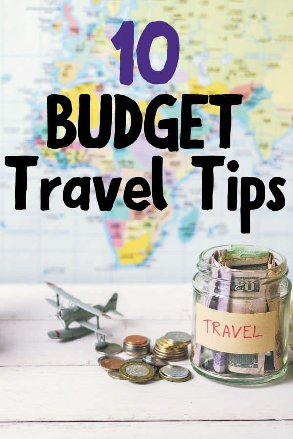 10 Budget Travel Tips