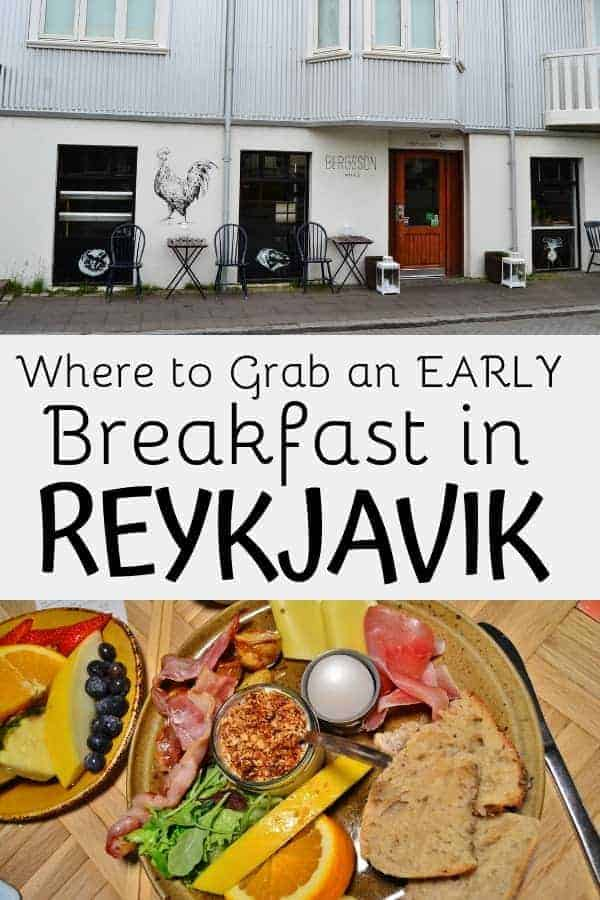 Best Early Morning Breakfast Reykjavik has to Offer
