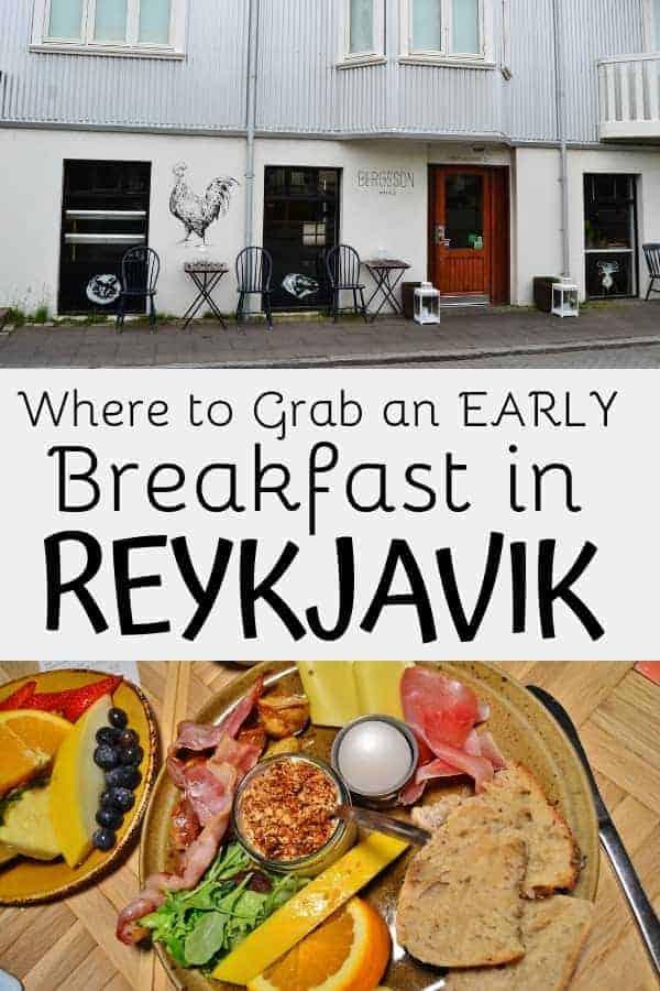 Best Early Morning Breakfast Reykjavik has to Offer