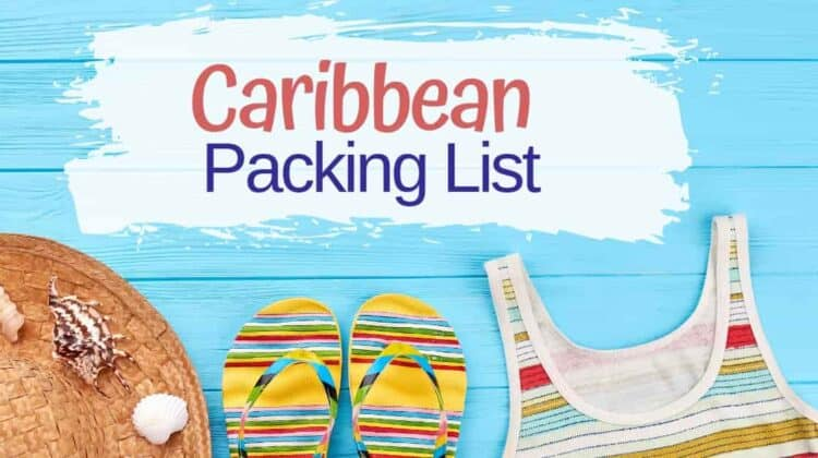 What to Pack for a Caribbean Vacation