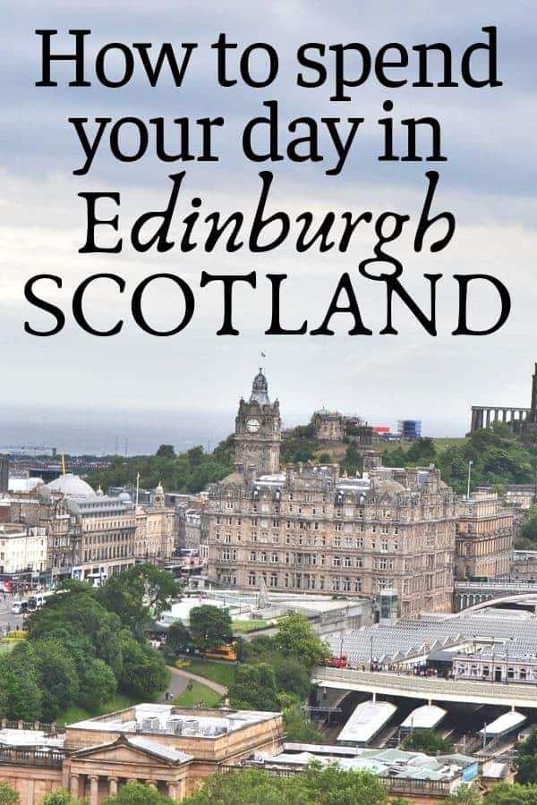 How to Spend one day in Edinburgh Scotland