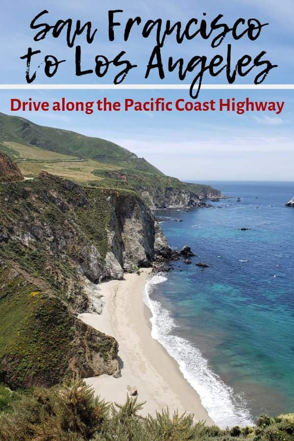 San Francisco to Los Angeles Drive along the Pacific Coast Highway