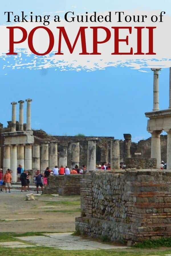 What You Can Expect to See on Guided Tour of Pompeii