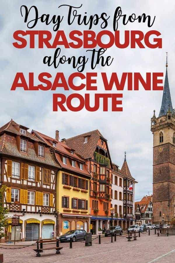 Day Trips from Strasbourg along the Alsace Wine Route