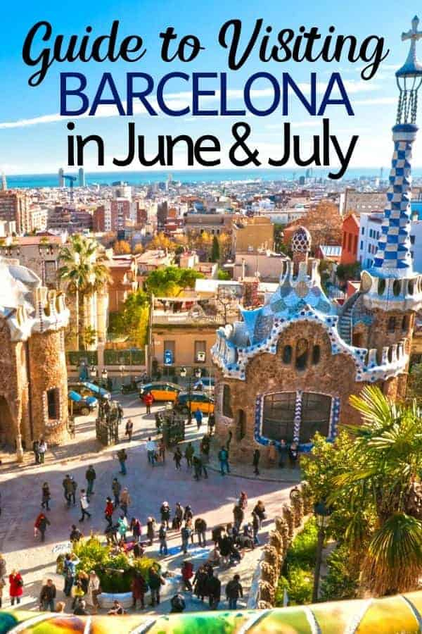 Guide to visiting Barcelona in June & July