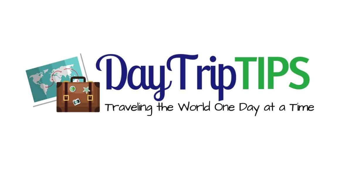 Day Trip Tips Travel Blog