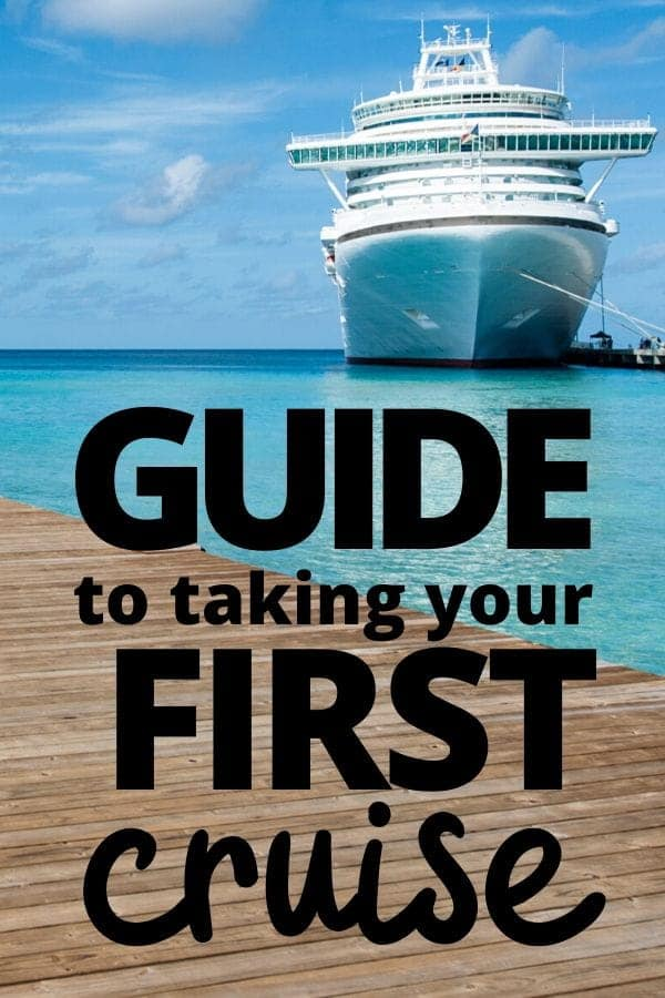 Guide to Taking Your First Cruise