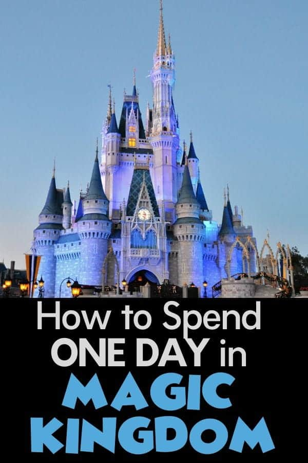 The Best Way to Spend One Day in Magic Kingdom (Itinerary)