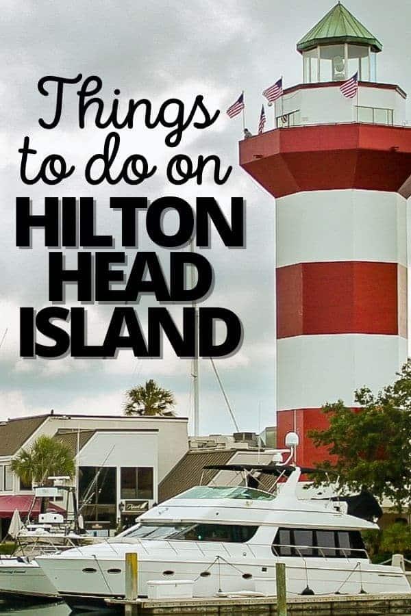 Things to do in Hilton Head South Carolina