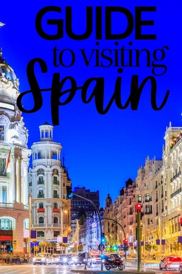 Guide to Visiting Spain