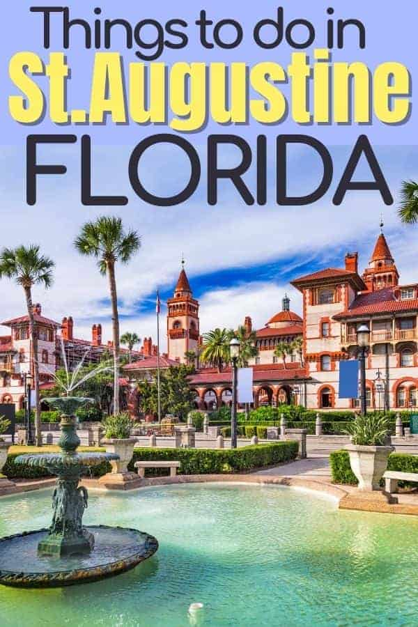 Things to do in St. Augustine Florida