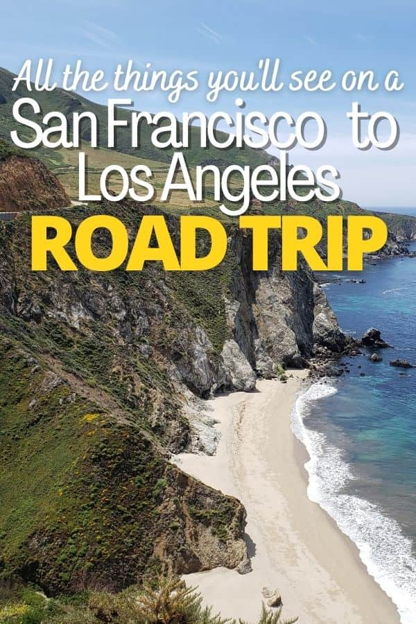 Pacific Coast Highway Stops from San Francisco to Los Angeles