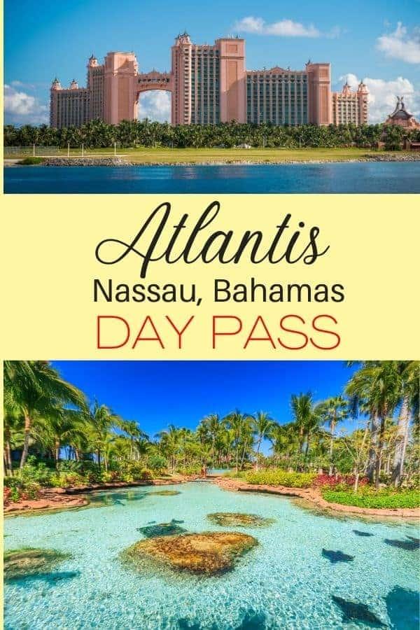 Atlantis Bahamas Day Pass