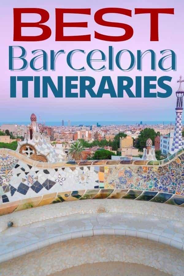 Best Barcelona Itineraries